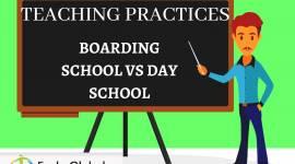 TEACHING PRACTICES: BOARDING SCHOOL VS DAY SCHOOL